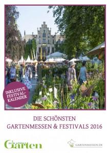 Der Gartenfestivals Guide 2016